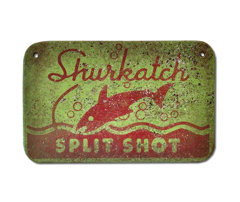 Shurkatch Split Shot Sign