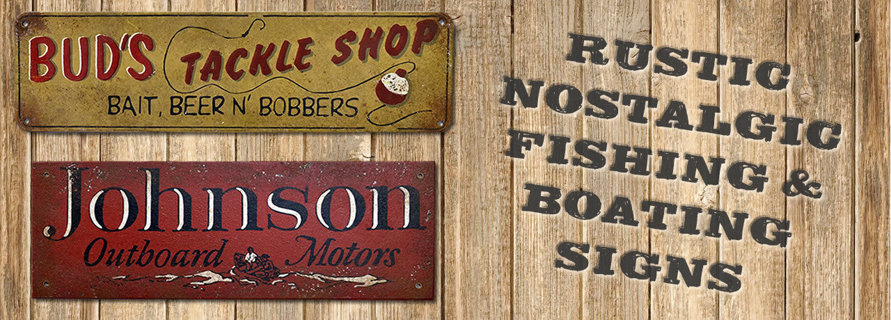 Nostalgic Fishing & Boating Signs