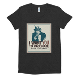 Uncle Sam wants you to vaccinate your children - Women's Crew Neck T-shirt - Logikal Threads