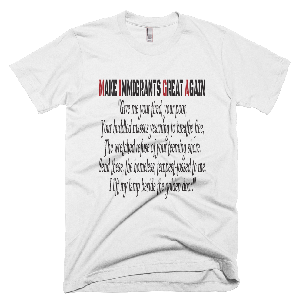 Make Immigrants Great Again T-shirt - Logikal Threads