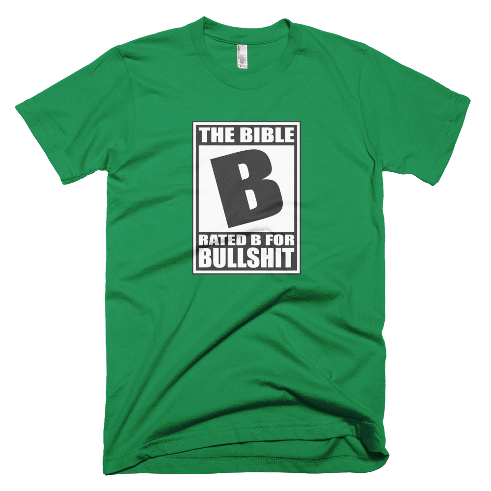 Bible Rated B for Bullshit Funny Atheist Shirt - Logikal Threads