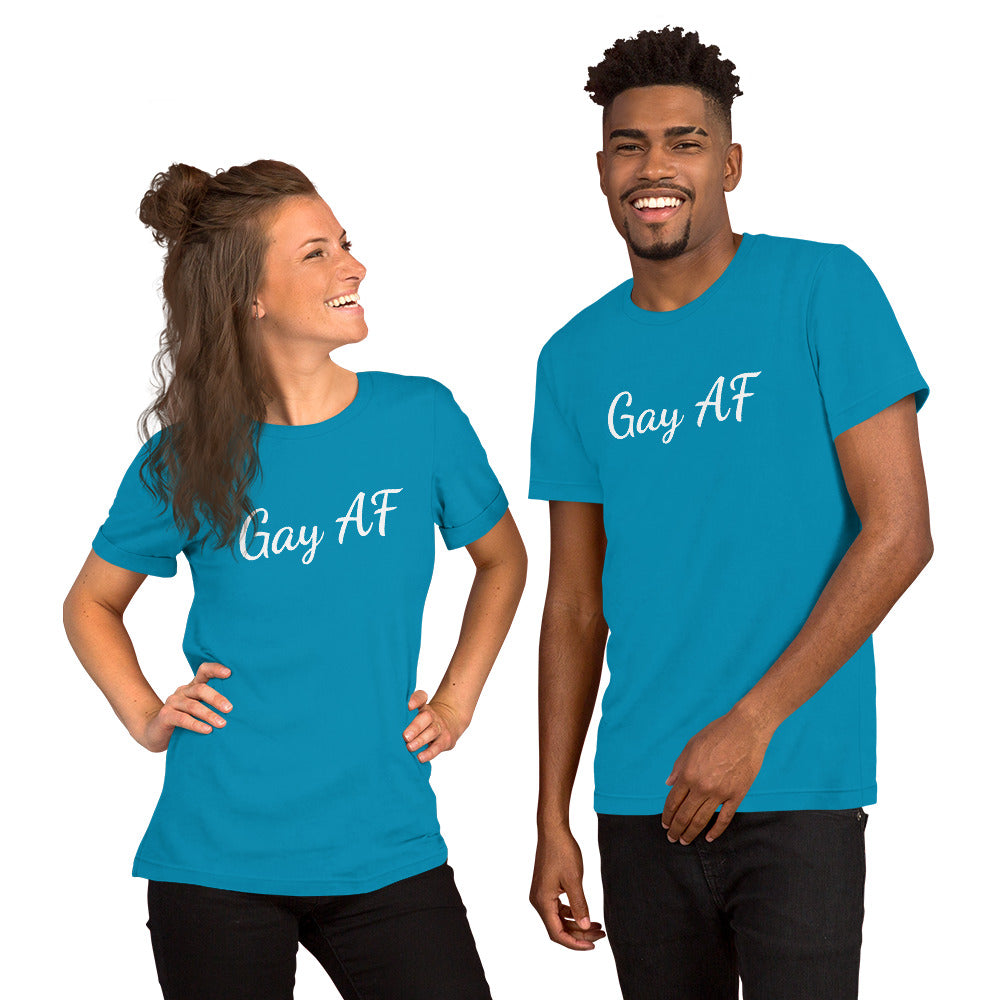 Gay AF Short-Sleeve Unisex T-Shirt