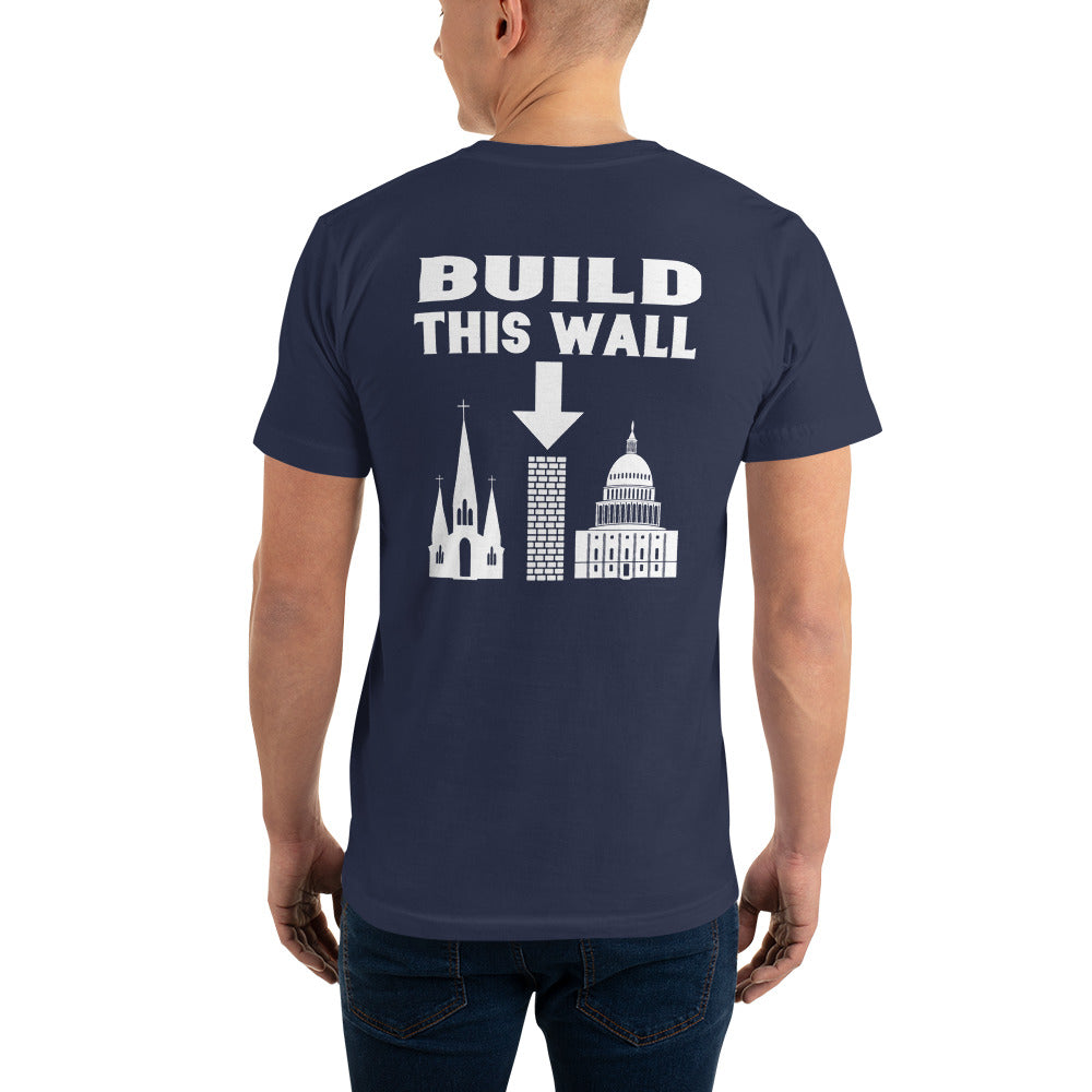 Build This Wall back print American Apparel T-Shirt - Logikal Threads