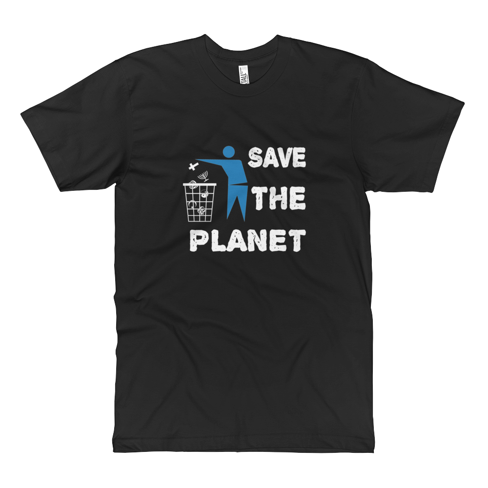 Save the planet Atheist Shirt - Tall Short Sleeve - Logikal Threads