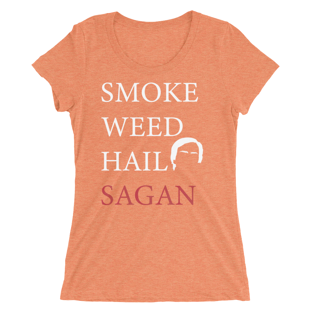 Smoke Weed Hail Sagan - Ladies Short Sleeve - Logikal Threads