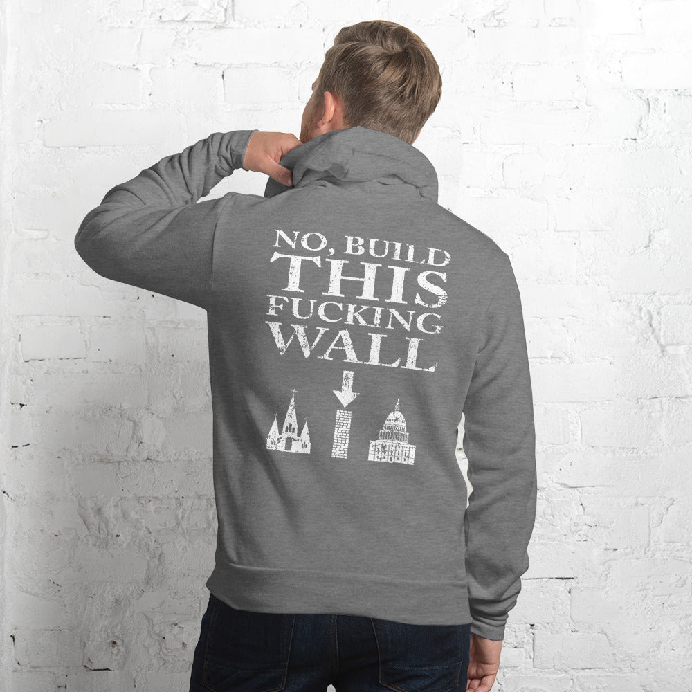 Separation of Church and State. No, Build This Wall. Pullover Hoodie. - Logikal Threads