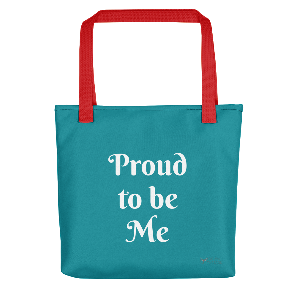 Proud to be Me Tote Bag - Logikal Threads