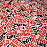 Drip Fast - EnjoyThisLife Logo Sticker - Red N' White