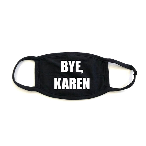 Bye, Karen Mask in Black