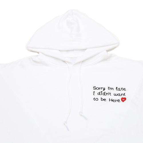 SORRY I'M LATE HOODY IN WHITE