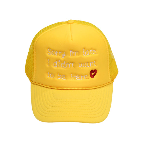 Sorry I'm Late Trucker in Yellow