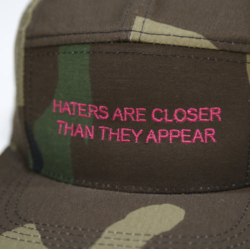 Haters are closer Camp Cap in Camo