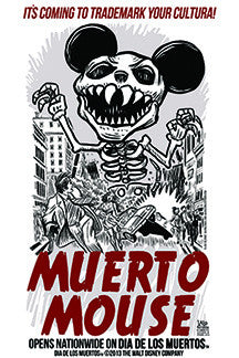 Muerto Mouse print by Lalo Alcaraz