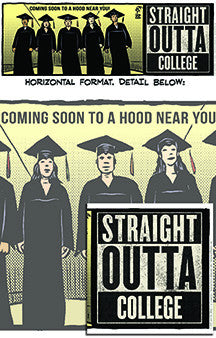 Straight Outta College print by Lalo Alcaraz