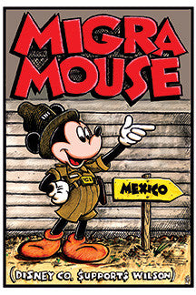 Migra Mouse print by Lalo Alcaraz