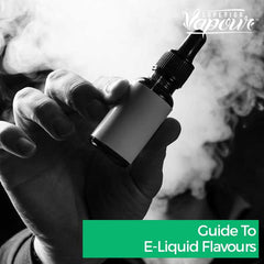 Guide to E-Liquid Flavours