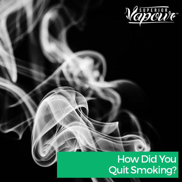 How Did You Quit Smoking?