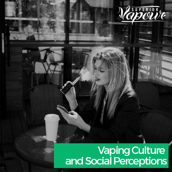 Vaping Culture and Social Perceptions