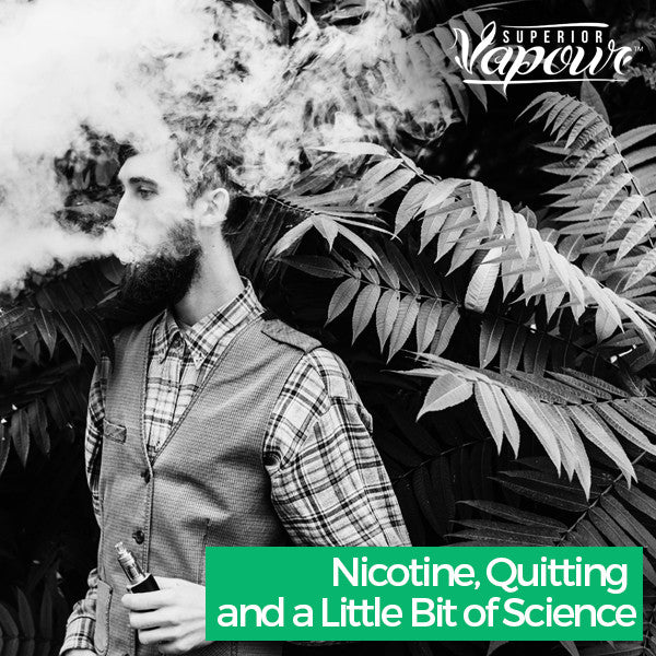 Nicotine, Quitting and a Little Bit of Science
