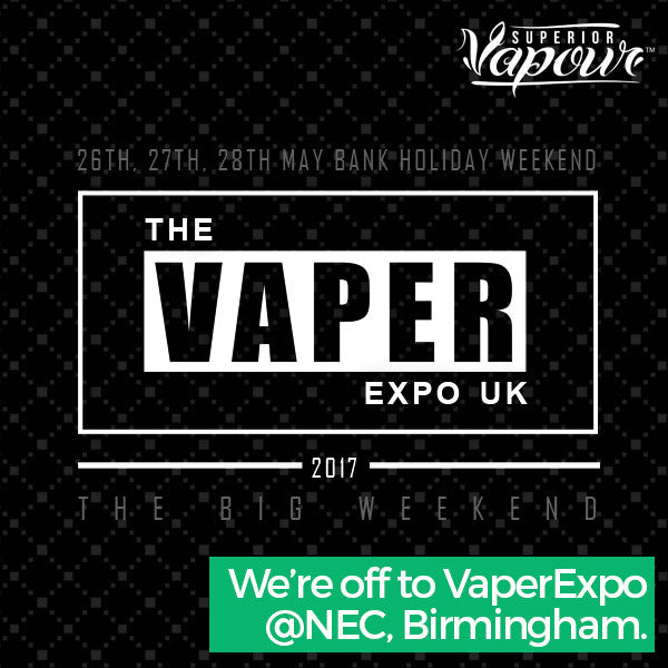 We're going to the Vaper Expo 2017