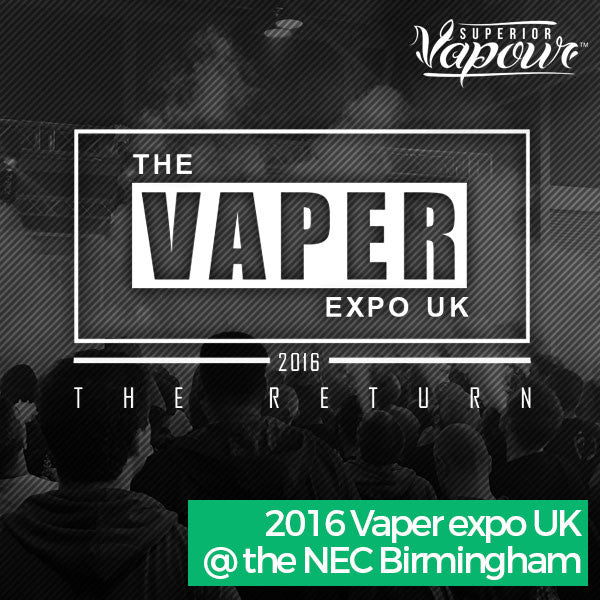 We're going to the Vaper Expo 2016