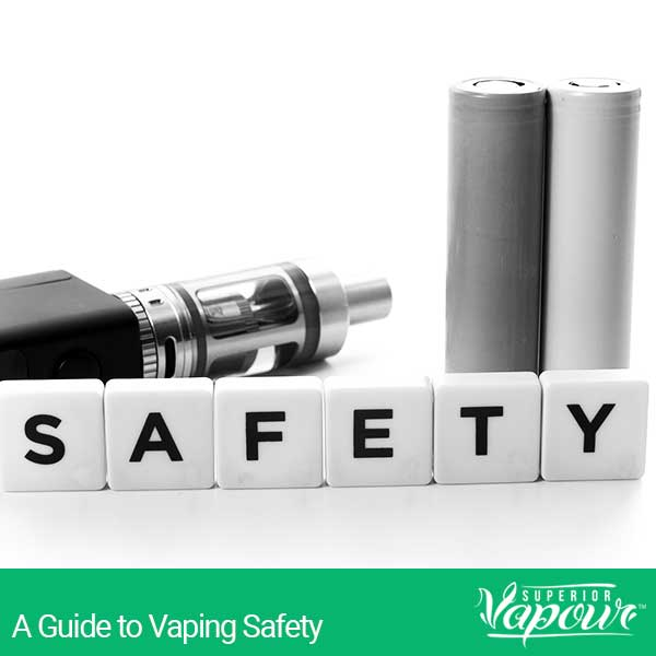 A Guide to Vaping Safety