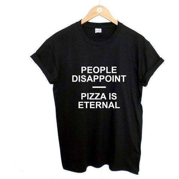 Shirts - People Disappoint - Pizza Is Eternal Black T-Shirt