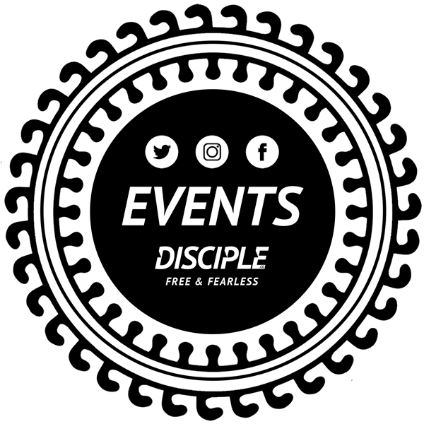 Events // Disciple - Free and Fearless