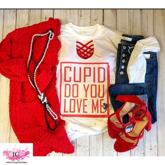 *Cupid Do You Love Me Graphic Tee