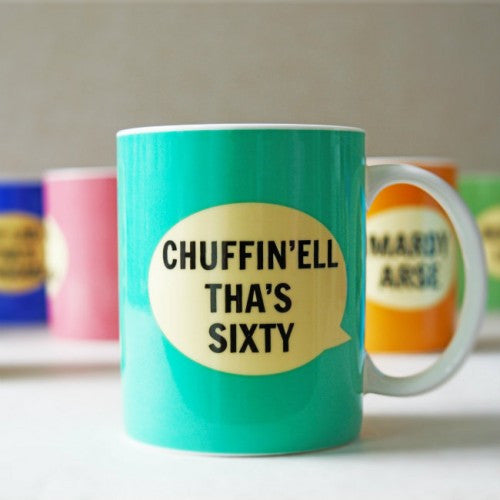 Dialectable 'Chuffin'ell Tha's Sixty' Mug