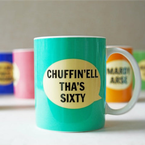 Dialectable - 'Chuffin'ell Tha's Sixty' Mug