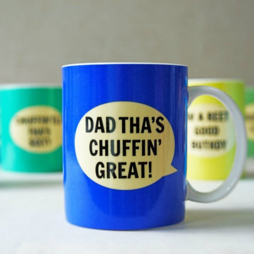 Dialectable - 'Dad Tha's Chuffin' Great' Mug