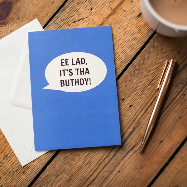 Dialectable 'Ee Lad It's Tha Buthday' Card