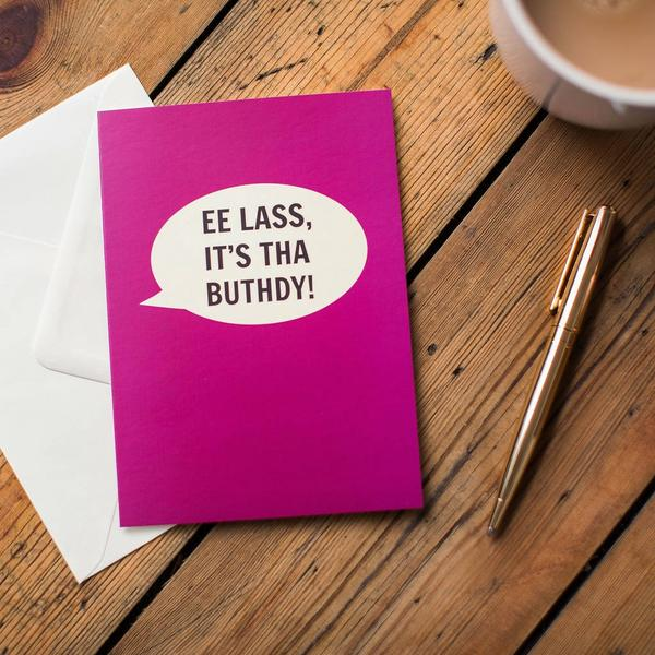 Dialectable - 'Ee Lass It's Tha Buthday' Card