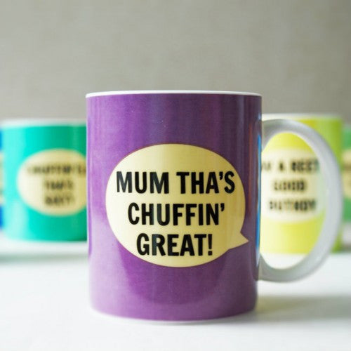 Dialectable - 'Mum Tha's Chuffin' Great' Mug