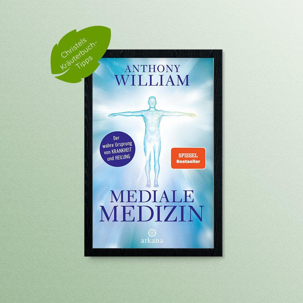 Mediale Medizin – Anthony William