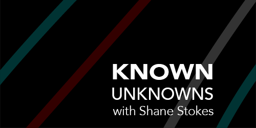 Known Unknowns: Part 6