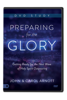 Preparing for the Glory DVD Study