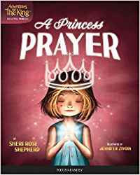 Adventures with the King (His Little Princess) #1: A Princess Prayer