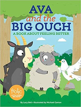 Frolic First Faith: Ava and the Big Ouch