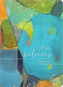 Journal - She Believes....