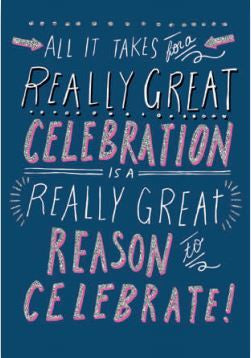 Card - Great Reason To Celebrate