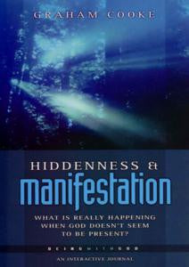 Being with God #1: Hiddenness and Manifestation
