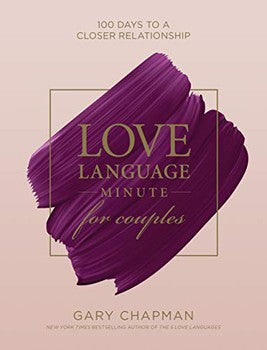 Love Language Minute for Couples: 100 Days to a Closer Relationship (Hardcover)