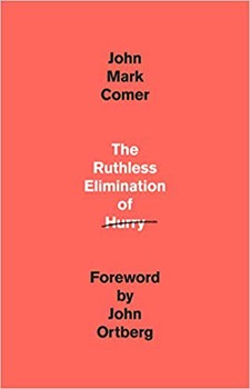 The Ruthless Elimination of Hurry (Hardcover)