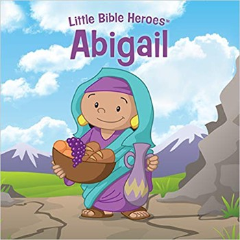 Little Bible Heroes: Abigail