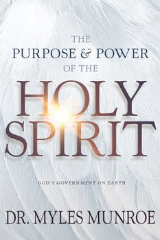 Purpose & Power Of The Holy Spirit