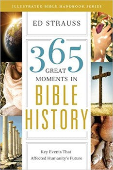 365 Great Moments in Bible History