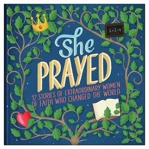 She Prayed: Courageous Girls
