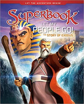 Superbook: Let My People Go! (Hardcover)